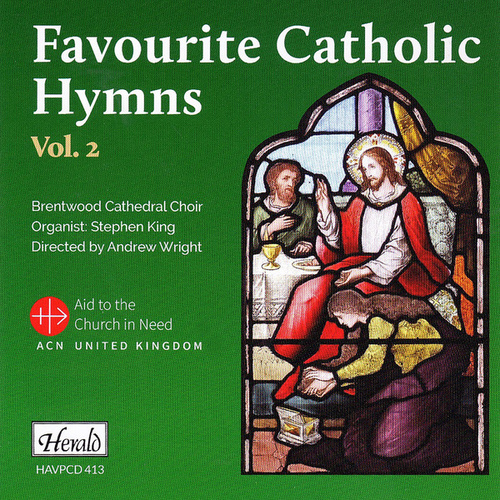 Favourite Catholic Hymns, Vol. 2 by Brentwood Cathedral Choir