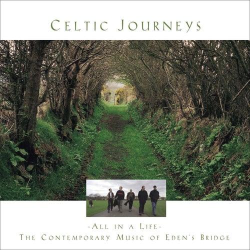 Celtic Journeys de Eden's Bridge