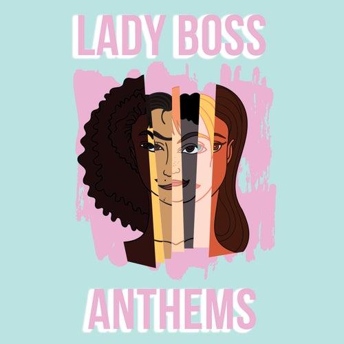 Lady Boss Anthems de Various Artists