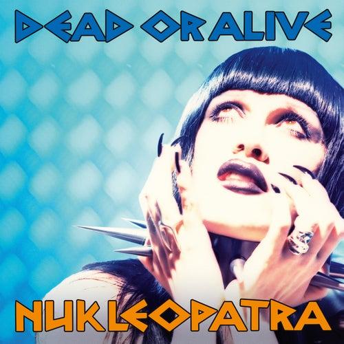 Nukleopatra (Deluxe Edition) de Dead Or Alive