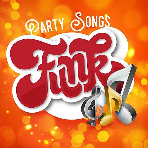 Party Songs - Funk by Various Artists