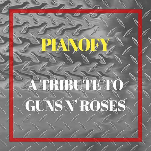 A Tribute to Guns N' Roses by Pianofy
