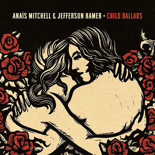 Child Ballads von Anaïs Mitchell