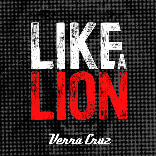 Like a Lion by Verra Cruz