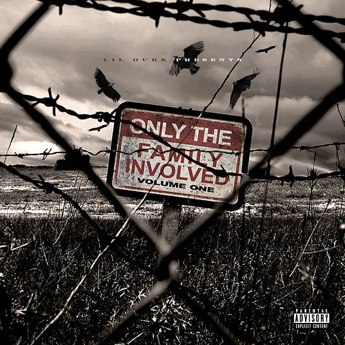 Lil Durk Presents: Only The Family Involved, Vol. 1 by Only The Family