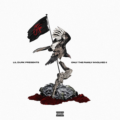 Lil Durk Presents: Only the Family Involved, Vol. 2 by Only The Family