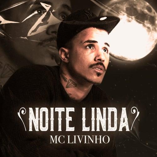 Noite Linda de MC Livinho