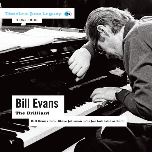The Brilliant di Bill Evans