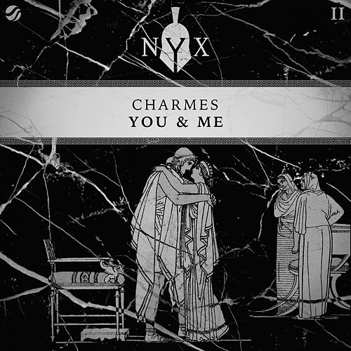 You & Me by The Charmes