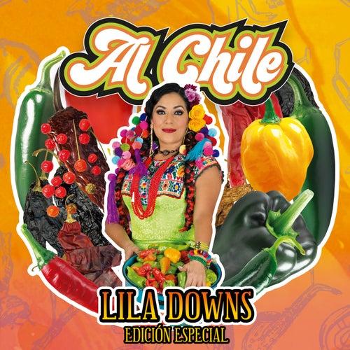 Al Chile (Edición Especial) de Lila Downs