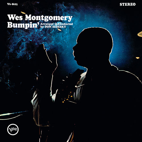 Bumpin' (Expanded Edition) de Wes Montgomery