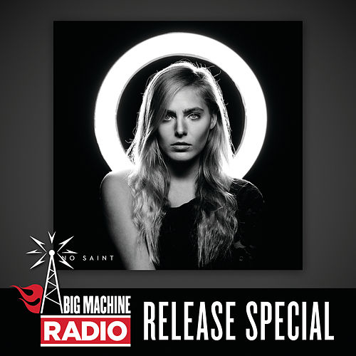 No Saint (Big Machine Radio Release Special) by Lauren Jenkins