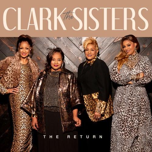 The Return de The Clark Sisters