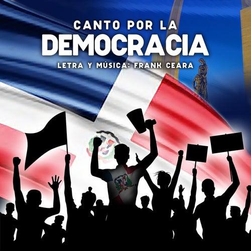 Canto Por La Democracia de Frank Ceara
