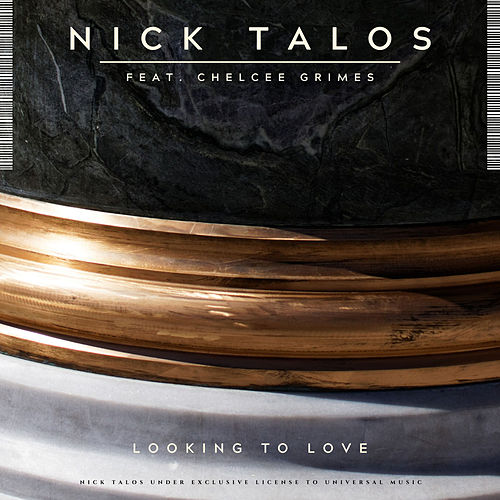 Looking To Love by Nick Talos