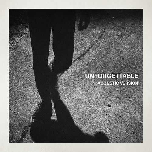 Unforgettable (Acoustic) de Marc Scibilia