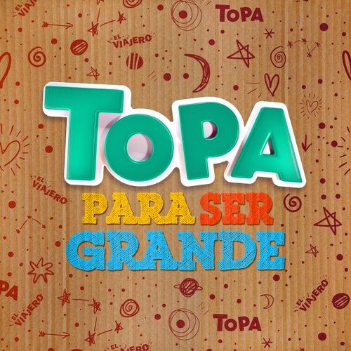 Para ser grande de Diego Topa