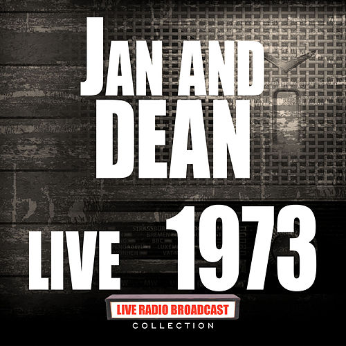 Live 1973 (Live) by Jan & Dean