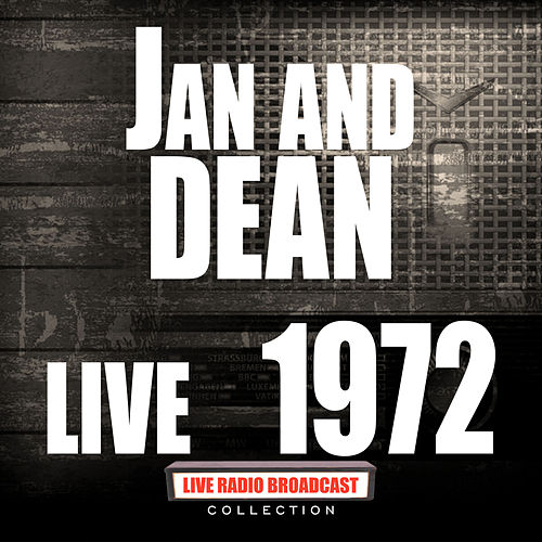 Live 1972 (Live) by Jan & Dean