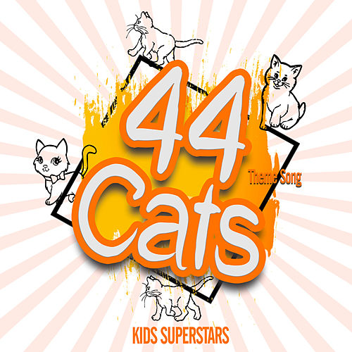 44 Cats Theme Song di Kids Superstars