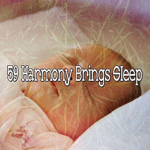 59 Harmony Brings Sleep by Relaxing Spa Music