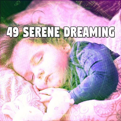 49 Serene Dreaming de Smart Baby Lullaby