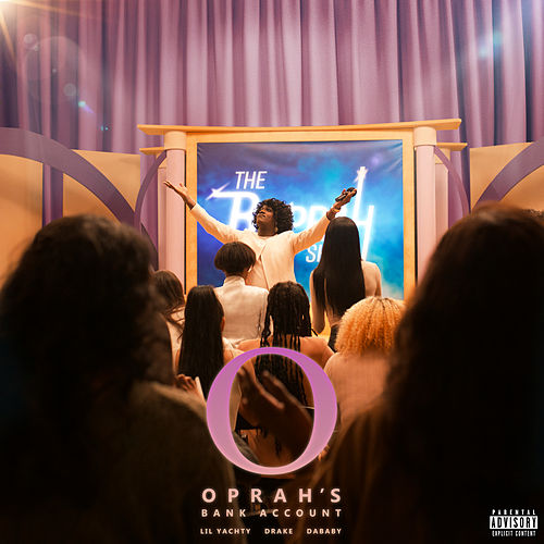 Oprah's Bank Account (feat. Drake) de Lil Yachty & DaBaby