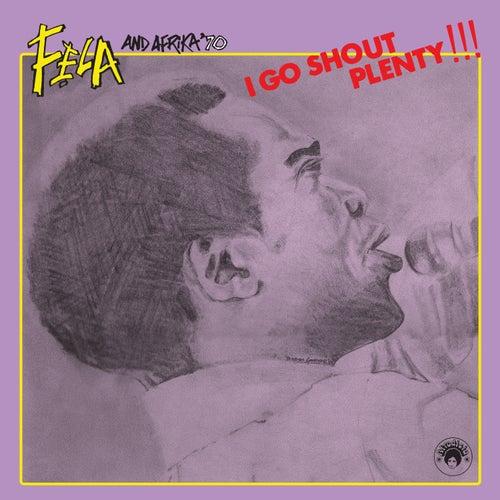I Go Shout Plenty!!! de Fela Kuti