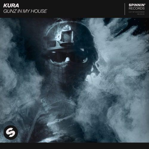 Gunz In My House von Kura