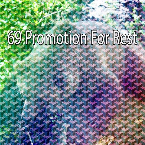 69 Promotion for Rest von Best Relaxing SPA Music
