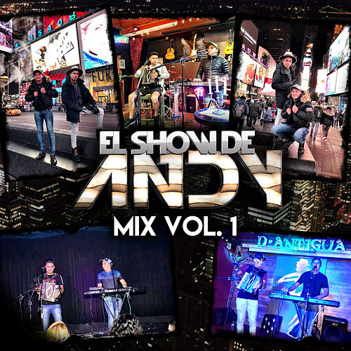 Mix Vol. 1 de El Show de Andy