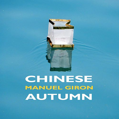 Chinese Autumn by Manuel Giron