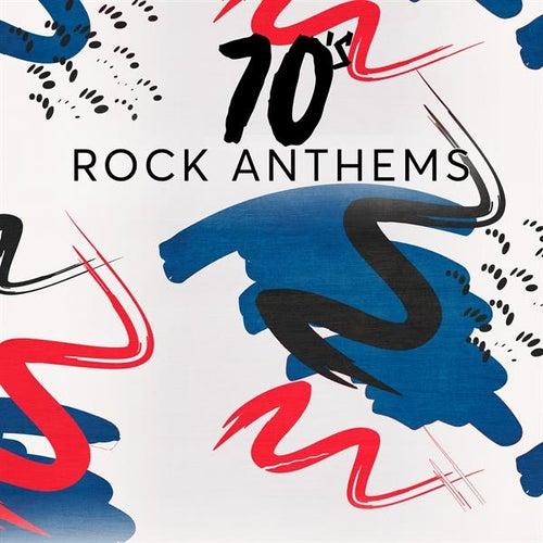 70's Rock Anthems di Various Artists