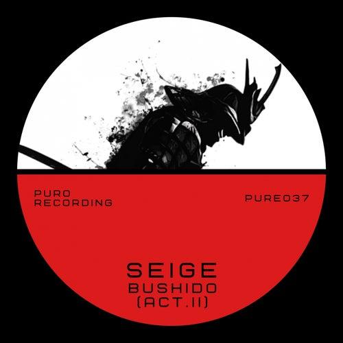 Bushido (Act. II) de The Seige
