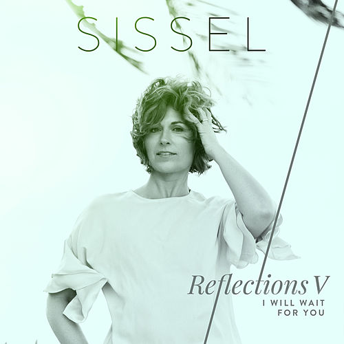 I Will Wait for You by Sissel
