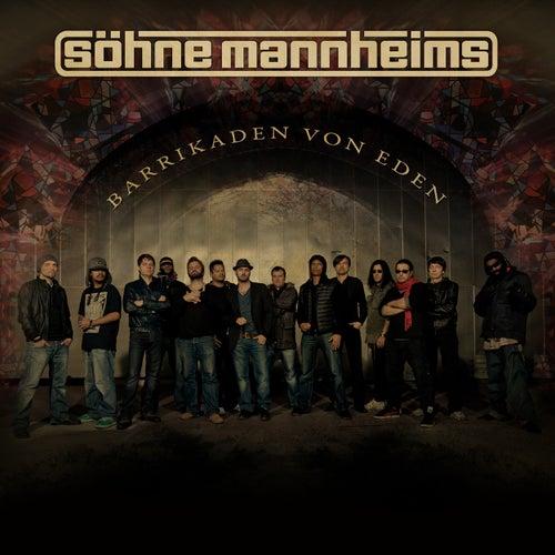 Barrikaden von Eden von Söhne Mannheims
