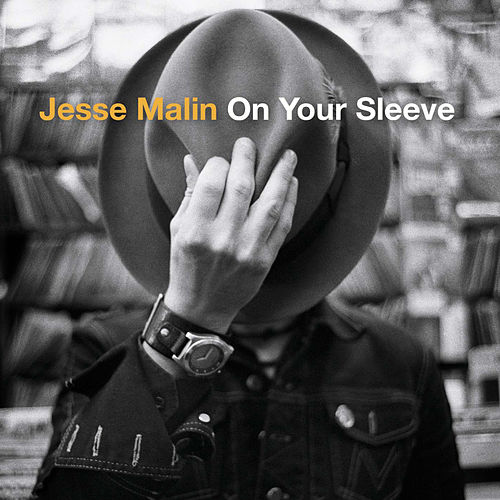On Your Sleeve von Jesse Malin