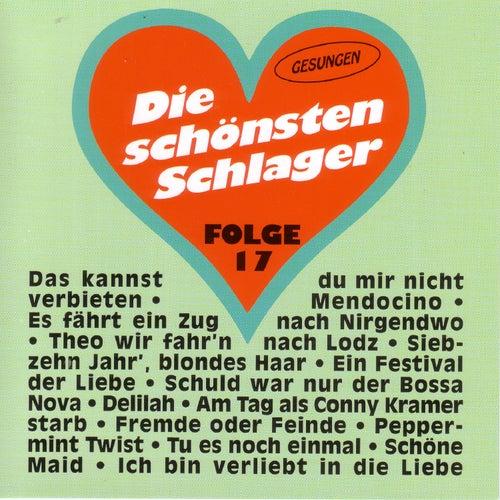 Die schönsten Schlager - Folge 17 by Various Artists