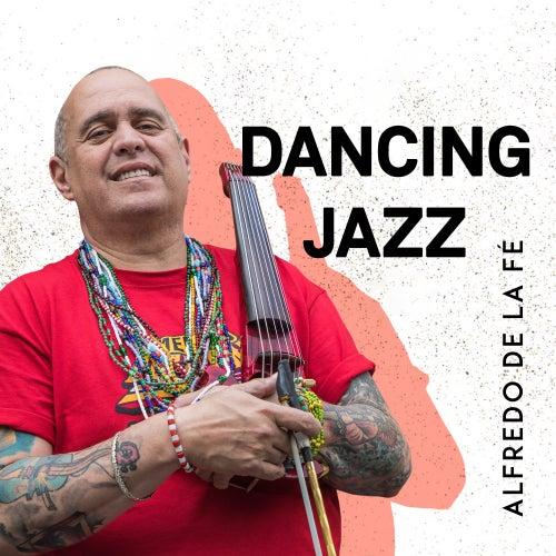 Dancing Jazz de Alfredo de La Fé