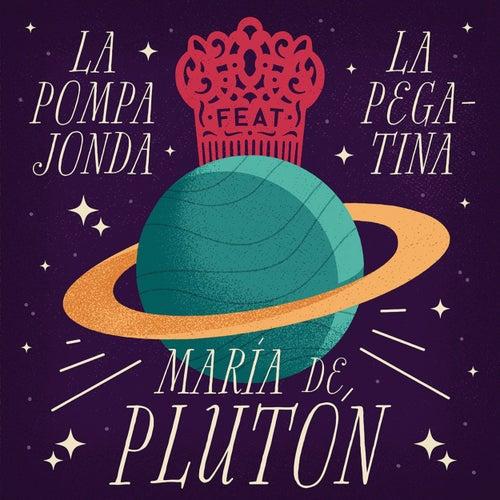 María de Plutón de La Pompa Jonda