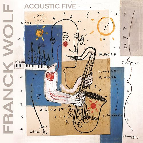 Acoustic five de Franck Wolf, Sébastien Giniaux, Jean-Yves Yung, Frédéric Norel, Diego Imbert