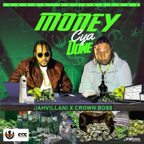 Money Cya Done by Jahvillani