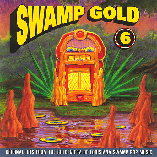 Swamp Gold, Vol. 6 de Various Artists