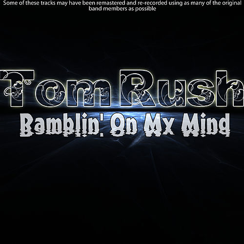 Ramblin' On My Mind von Tom Rush