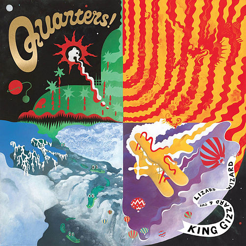 Quarters! by King Gizzard & The Lizard Wizard