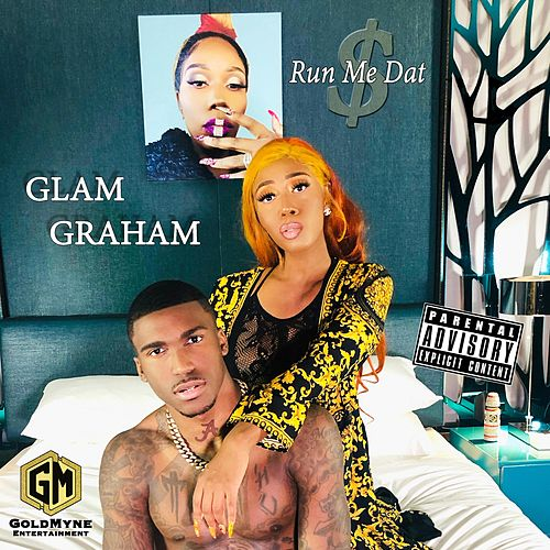 Run Me Dat by Glam Graham