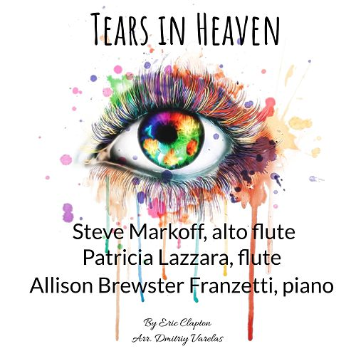 Tears in Heaven de Patricia Lazzara Steve Markoff