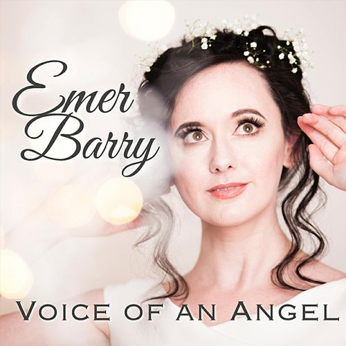 Voice of an Angel by Emer Barry