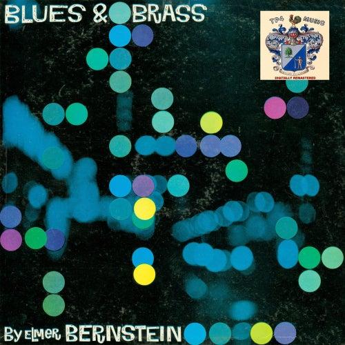 Blues and Brass von Elmer Bernstein