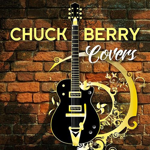 Chuck Berry Covers by Various Artists